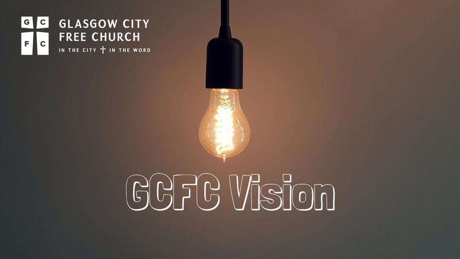 GCFC Vision