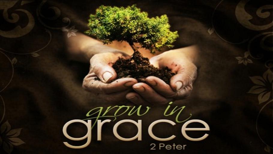 2nd Peter: Growing in Grace