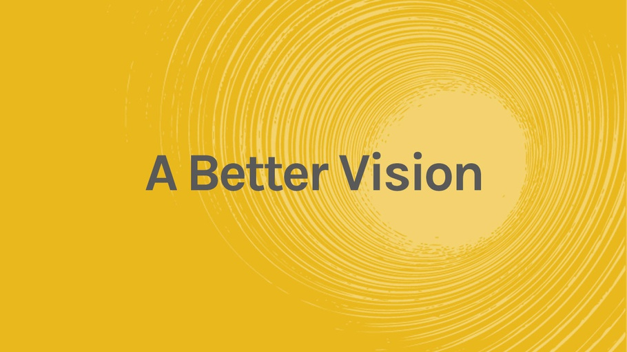 A Better Vision